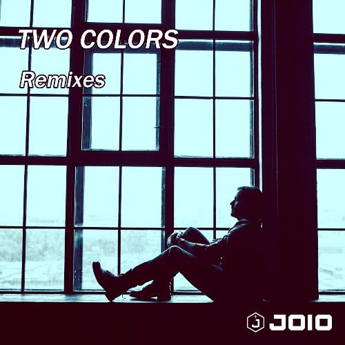 OUT NOW!  JOiO - Two Colors (Remixes) EP