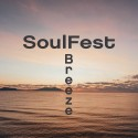 OUT NOW! SoulFest - Breeze