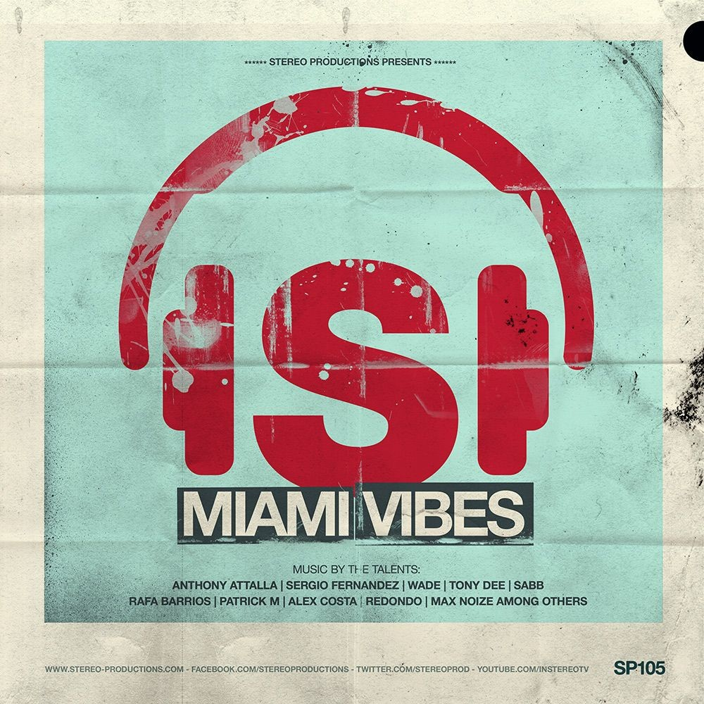 New release from Stereo Productions: MIAMI VIBES
