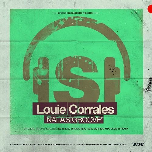 New release from Stereo Productions: Louie Corrales - Nala's Groove