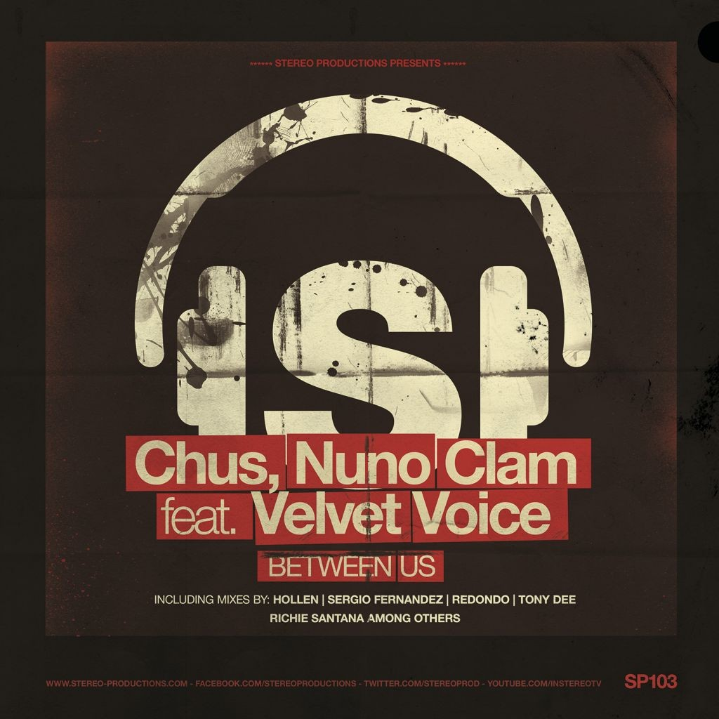 Новый релиз от Stereo Productions: Chus, Nuno Clam feat. Velvet Voice - Between Us