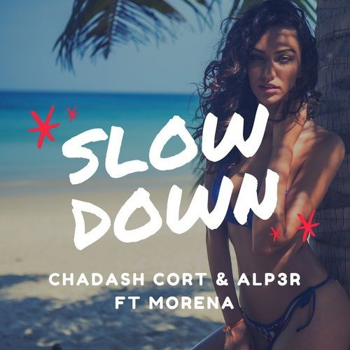 Наш новый релиз: Chadash Cort & ALP3R ft. Morena - Slow Down