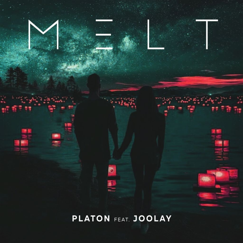 Наш новый релиз: PLATON FEAT. JOOLAY - MELT