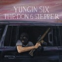 Новый сингл: Yungin Six «The Don 6 Stepper»