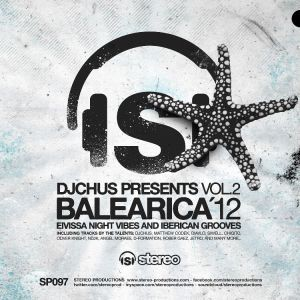 DJ Chus presents BALEARICA'12 Vol. 2